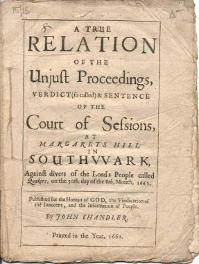 A  true relation of the unjust proceedings ... in Southwark (1662)