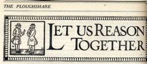 Let Us Reason Together, 1917