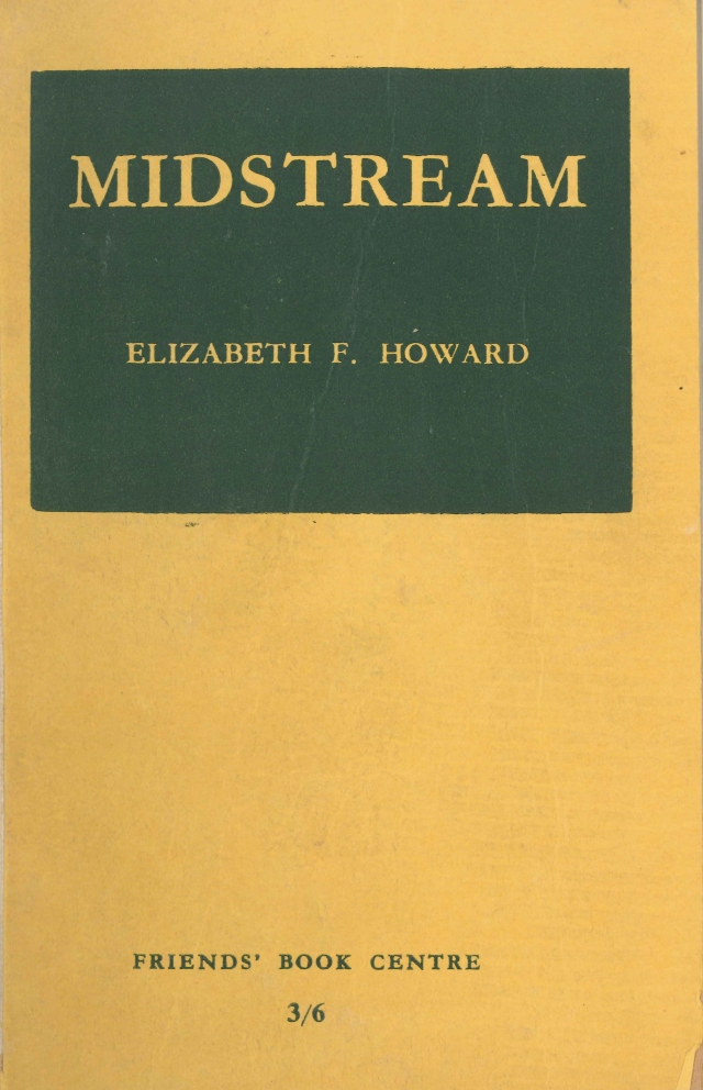 Elizabeth Fox Howard, Midstream (1945)