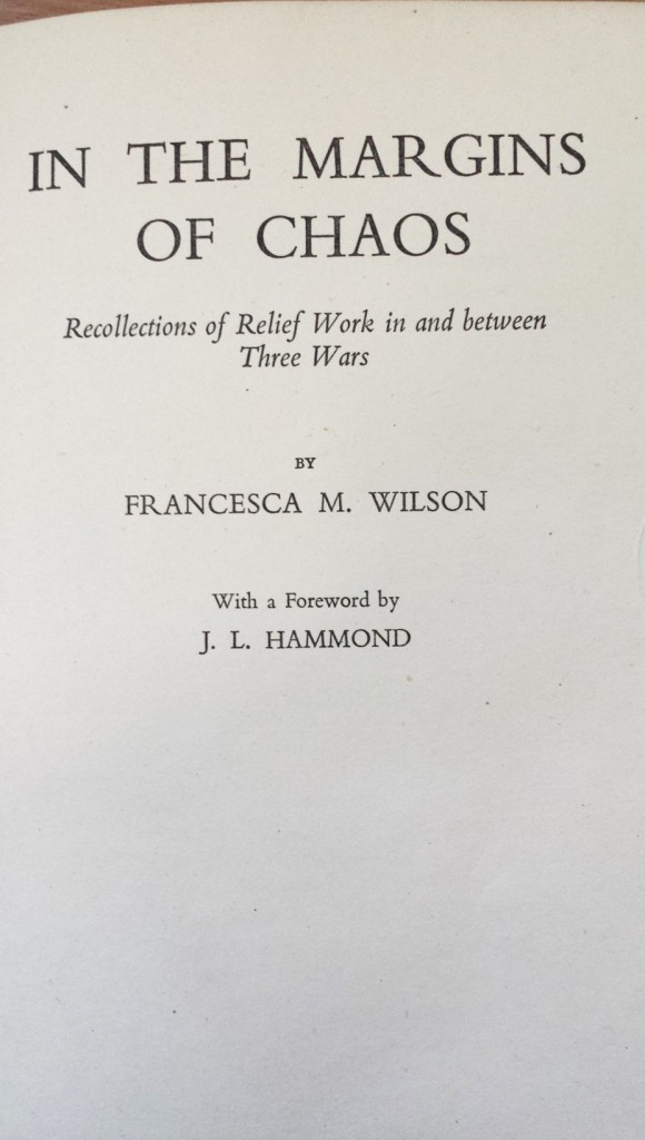 Francesca WIlson, In the margins of chaos