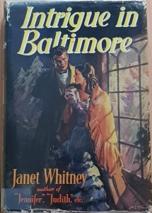 Janet Whitney, Intrigue in Baltimore (1951)