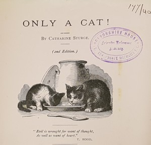 Catherine Sturge, Only a cat. 2nd ed. (1890s)
